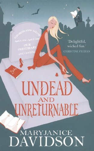 Undead And Unreturnable: Number 4 in series (Undead Series) by [Davidson, MaryJanice]