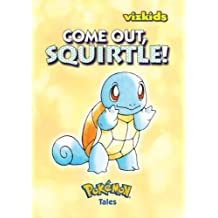 Pokemon Tales: Come Out, Squirtle!