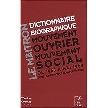 Dictionnaire Le Maitron Tome 4