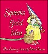 Squeak's Good Idea by Max Eilenberg (2001-10-01)