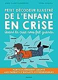 Petit décodeur illustré de l'enfant en crise