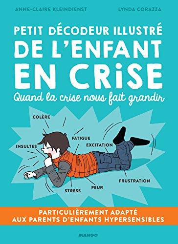 Petit dcodeur illustr de l'enfant en crise