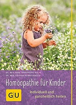 Homöopathie für Kinder (GU Alles was wichtig ist)