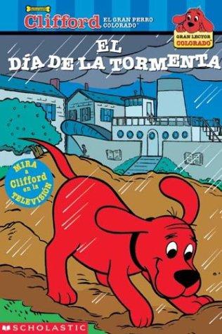 Clifford: El Dia de La Tormenta: The Stormy Day Rescue (Clifford: El Dia de La Tormenta) (Clifford Big Red Reader)