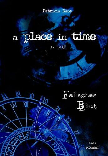 Buchseite und Rezensionen zu 'A Place in Time: Falsches Blut' von Patricia Rabs