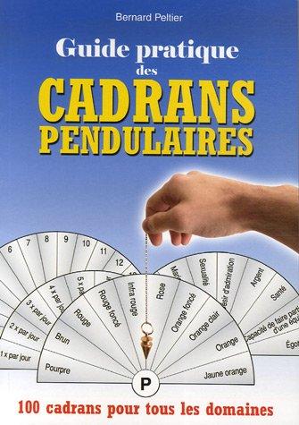 Guide pratique des cadrans pendulaires par Bernard Peltier