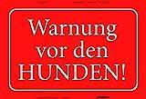 Warnung vor den Hunden rote warnschild blechschild