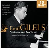 Emil Gilels : Noble Virtuose