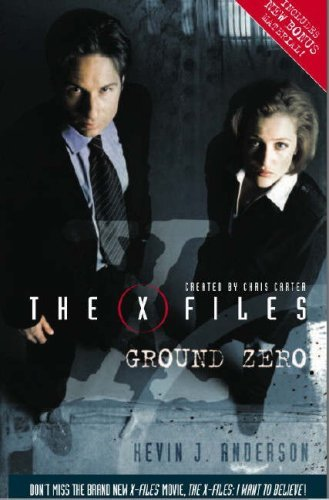 The X-Files: Ground Zero by Kevin J. Anderson (2008-06-27)