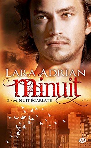 Minuit, Tome 2: Minuit écarlate par Lara Adrian
