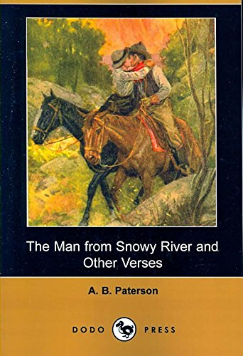 [(The Man from Snowy River and Other Verses (Dodo Press))] [By (author) Andrew Barton Paterson] published on (August, 2007)