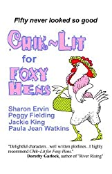 Chik Lit for Foxy Hens by Sharon Ervin (2005-11-06)