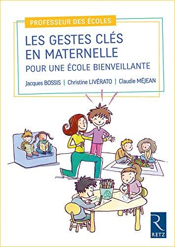 Les gestes clés en maternelle par Claudie Mejean