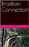 Brazilian Connection (English Edition)