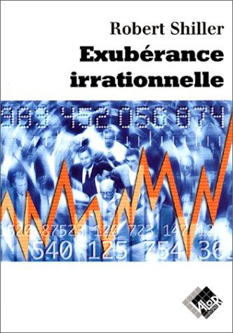 L'Exubérance irrationnelle par Robert Shiller