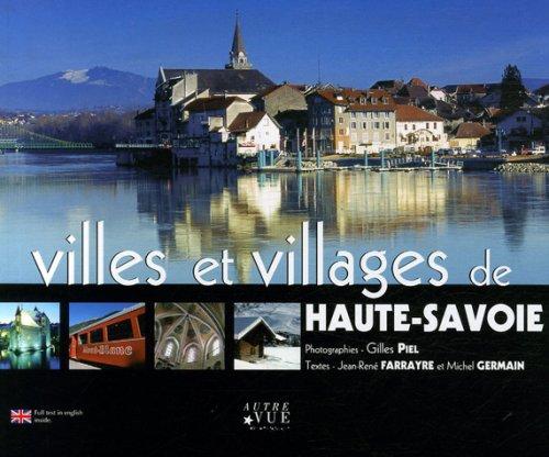 Villes et villages de Haute-Savoie : Edition bilingue français-anglais