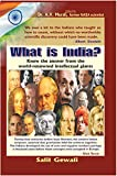WHAT IS INDIA? -- Know the answer from the world-renowned intellectual giants
