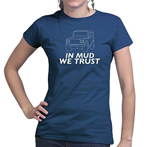 Womens In Mud We Trust Off Road 4x4 Ladies T Shirt (Tee, Top) Navy Blue