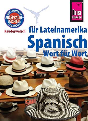 Reise Know-How Sprachführer Spanisch für Lateinamerika - Wort für Wort: Kauderwelsch-Band 5