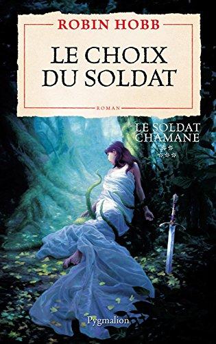 Le Soldat chamane (Tome 5) - Le choix du soldat (French Edition)