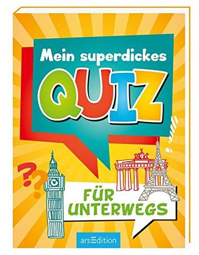Mein superdickes Quiz für unterwegs