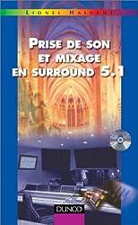 Prise de son et mixage en surround 5.1 (+ DVD-vidéo mixé en surround 5.1)