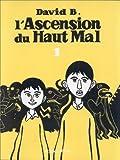 ascension du haut mal (L'). 1 | B., David (1959-....). Auteur