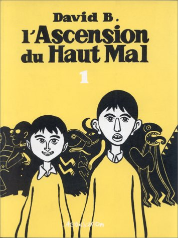 L'Ascension du haut mal, tome 1