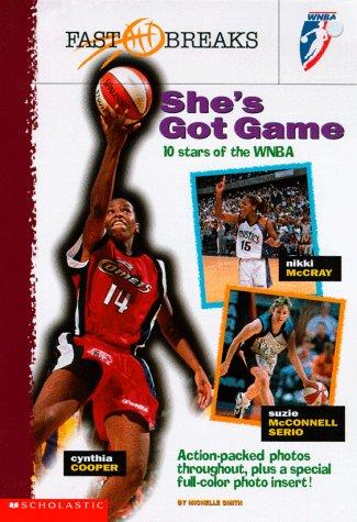 She's Got Game (Wnba)