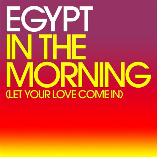 In The Morning (Let Your Love Come In) (Original Radio Edit)