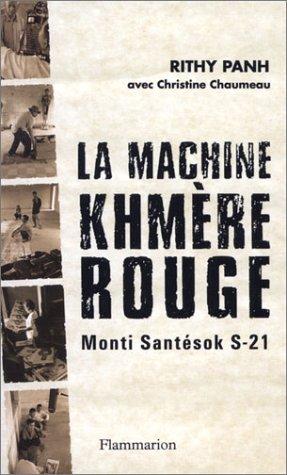 La Machine khmère rouge : Monti Santésok S-21