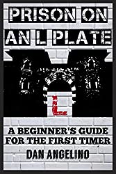 Prison On An L Plate: A Beginner's Guide For The First Timer
