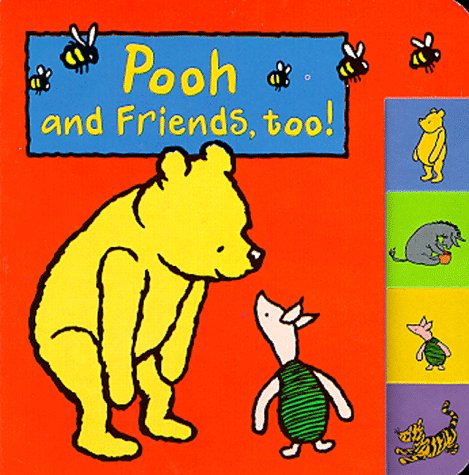 Pooh and friends, too!
