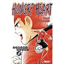Hungry Heart, Tome 2 :