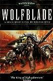 Wolfblade (Warhammer 40,000 Novels)