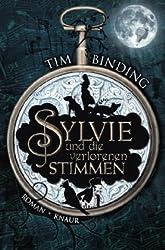 Sylvie und die verlorenen Stimmen: Roman