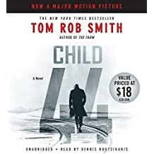 Child 44 (The Child 44 Trilogy) by Tom Rob Smith (2015-03-31)