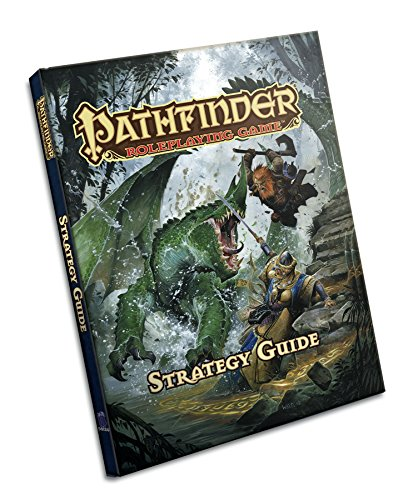 Pathfinder RPG: Strategy Guide (Pathfinder Roleplaying Game) por Wolfgang Baur