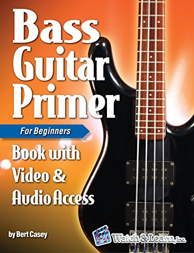 Bass Guitar Primer Book For Beginners - Video & Audio Access ...
