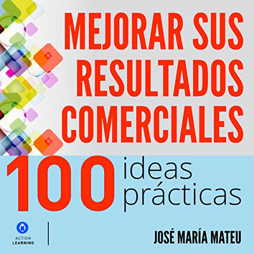 100-ideas-practicas-para-mejorar-sus-resultados-comerciales-100-practical-ideas-to-improve-your-busi
