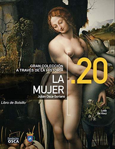 La mujer: Libro la Mujer a través de la Historia por Julián Osca-Soriano