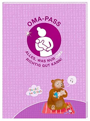 Oma-Pass: Alles, was nur OMA richtig gut kann! (Alben & Geschenke fürs Baby)