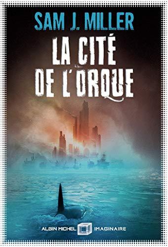 La Cité de l'orque (A.M.IMAGINAIRE)