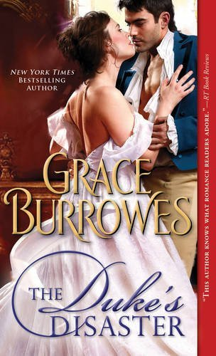 The Duke's Disaster by Grace Burrowes (2015-04-07)