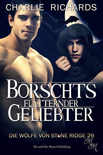 Borschts flatternder Geliebter (Die Wölfe von Stone Ridge 29)