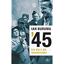 '45: Die Welt am Wendepunkt