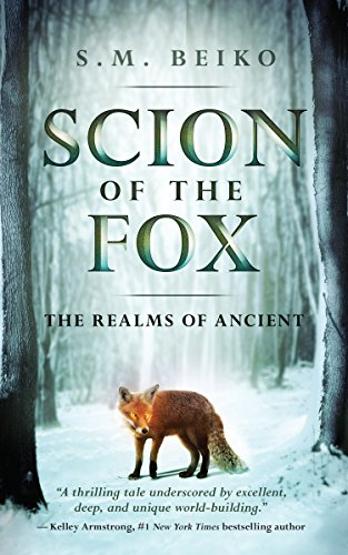 Scion of the Fox: The Realms of Ancient, Book 1 (English Edition)