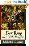 Der Ring des Nibelungen (Vollständige...