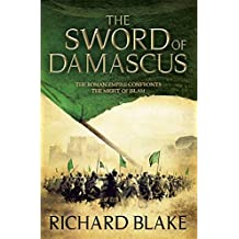 The Sword of Damascus (Death of Rome Saga Book Four) (Aelric)