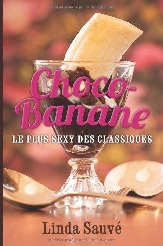Choco-Banane: Le plus sexy des classiques (Sexy Backen)